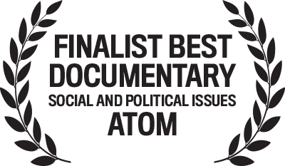Finalist, Best Documentary (Social and Political Issues) – ATOM